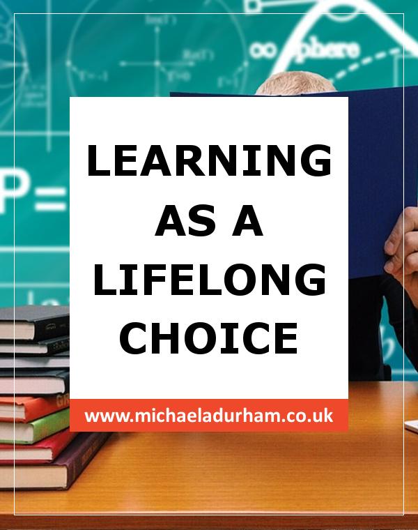 Learning as a Lifelong Choice